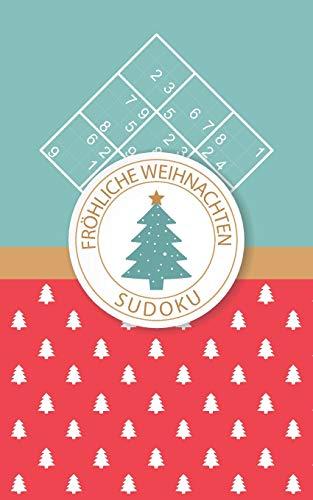 Fröhliche Weihnachten - Sudoku: 184 knifflige Rätsel | leicht - mittelschwer - extrem schwer | Kleines Format Rätselbuch | Für Anfänger und Könner