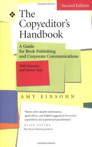 The Copyeditor's Handbook: A Guide for Book Publishing and Corporate Communications by Amy Einsohn (2005-12-07)