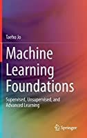 Machine Learning Foundations: Supervised, Unsupervised, and Advanced Learning