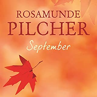 September                   By:                                                                                                                                 Rosamunde Pilcher                               Narrated by:                                                                                                                                 Jilly Bond                      Length: 20 hrs and 15 mins     115 ratings     Overall 4.4