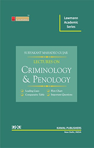 Lectures on Criminology & Penology (Lawmann Academic Series)
