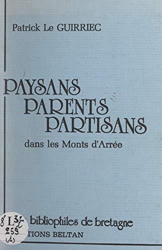 Paysans, parents, partisans dans les Monts d'Arrée (French Edition)
