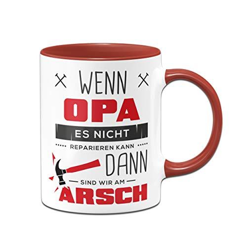 Tassenbrennerei Tasse mit Spruch Wenn Opa es Nicht Reparieren kann - Geburtagsgeschenk, Geschenk für Opa, Großeltern - Vatertag(Rot)