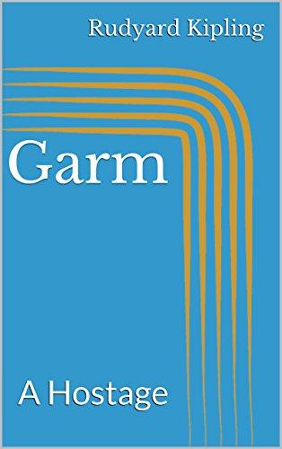 Garm: A Hostage (English Edition)