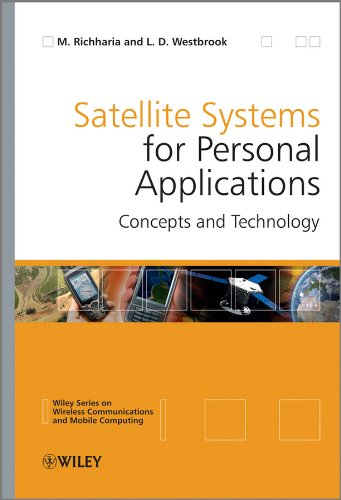 Satellite Systems for Personal Applications: Concepts and Technology (Wireless Communications and Mobile Computing Book 22) (English Edition)