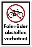 Fahrräder abstellen verboten Kunststoffschild 30 x 20 cm (wetterfest)
