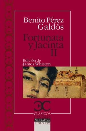 Fortunata y Jacinta II (Clásicos Castalia. C/C.)