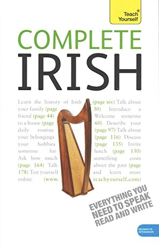Teach Yourself Complete Irish: Beginner to Intermediate Course: Learn to read, write, speak and understand a new language with Teach Yourself