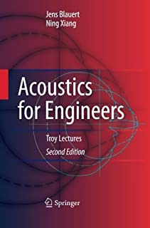 Acoustics for Engineers: Troy Lectures by Jens Blauert (2014-10-31)
