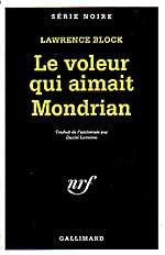 Le Voleur qui aimait Mondrian de Lawrence Block