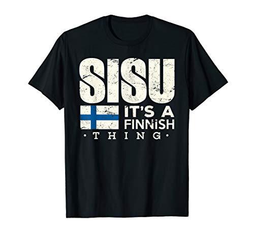 Finnland Kleidung Sisu Es ist eine finnische Sache Kleidung T-Shirt