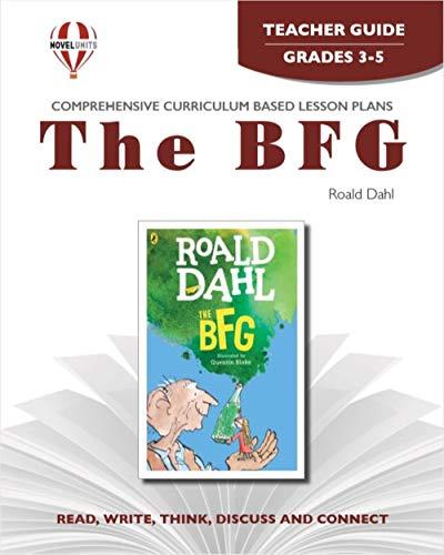The BFG - Teacher Guide by Novel Units