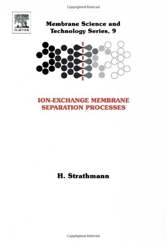 Ion-Exchange Membrane Separation Processes (Volume 9) (Membrane Science and Technology, Volume 9)