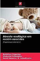 Atresia esofágica em recém-nascidos