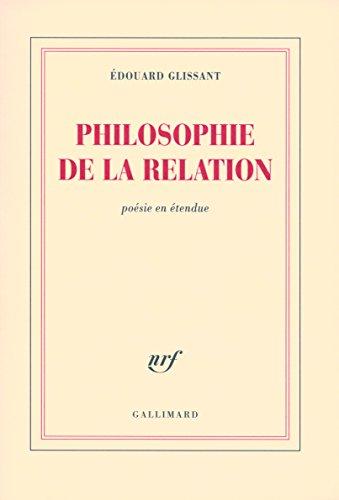 Philosophie de la Relation: Poésie en étendue