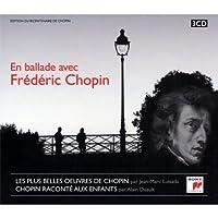 En Ballade Avec Frederic Chopin