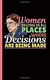 Ruth Bader Ginsburg Feminist Journal - RGB Attorney Lawyer Lined Notebook: Blank Writing Pad Note Book - Softcover, 100 Lined Pages + 8 Blank Sheets (Law Gifts for Women Vol 5)