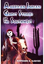 American Indian Ghost Stories of the Southwest
