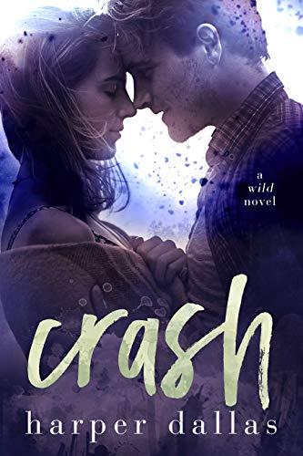 Crash (The Wild Sequence Book 2) (English Edition)