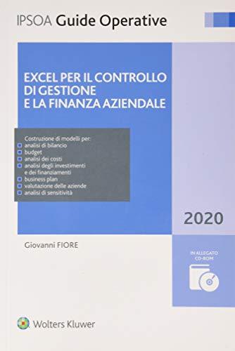 Excel per il controllo di gestione e la finanza aziendale. Con CD-ROM