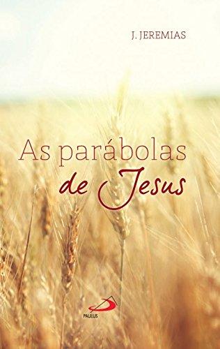As Parábolas de Jesus