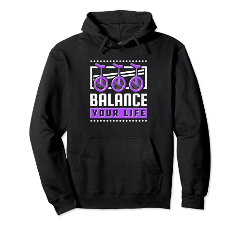 Balance Your Life, Einrad Pullover Hoodie