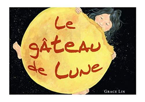 Le Gâteau de lune PDF Books