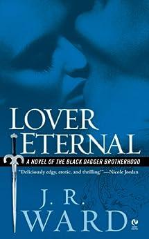Lover Eternal (Black Dagger Brotherhood, Book 2) by [J.R. Ward]