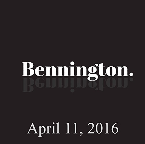 Bennington, Bobby Slayton, April 11, 2016 audiobook cover art