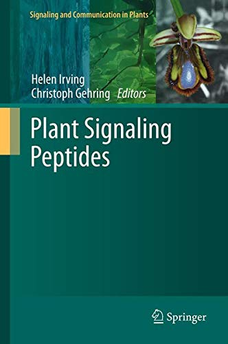 Plant Signaling Peptides (Signaling and Communication in Plants, Band 16)
