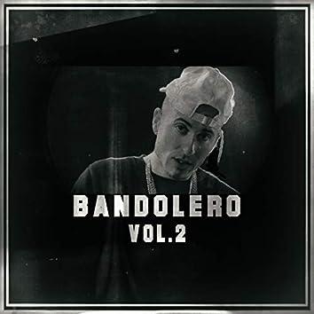 Bandolero, Vol. 2