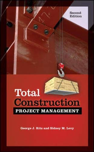 Download Total Construction Project Management, Second Edition 0071801375