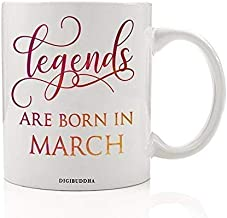 Legends Are Born In March Mug Birth Month Quote Diva Star Winner The Best Winter Christmas Gift Idea Funny Birthday Present Women Men Husband Wife Coworker 11oz Ceramic Tea Cup by Digibuddha DM0342