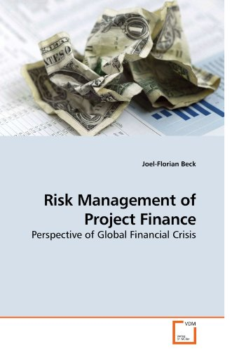 Risk Management of Project Finance: Perspective of Global Financial Crisis