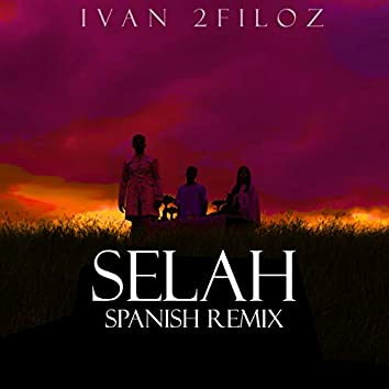 Selah (Spanish Remix)