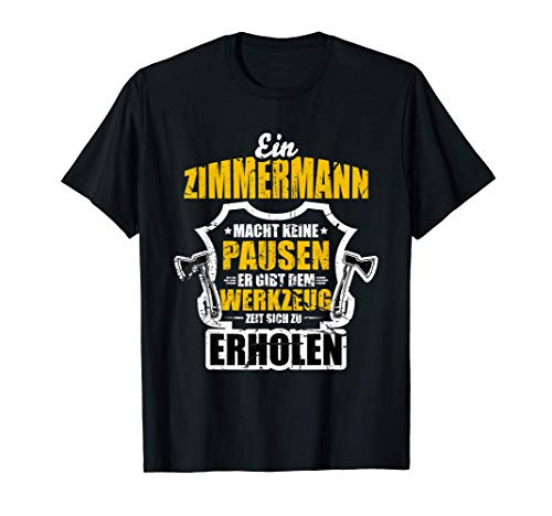 Zimmermann - Werkzeug | Handwerker Schreiner Zimmerer Beruf T-Shirt