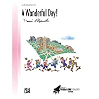 Alfred 00-25472 A Wonderful Day - Music Book