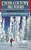 Cross-Country Ski Tours: Washington s South Cascades & Olympics