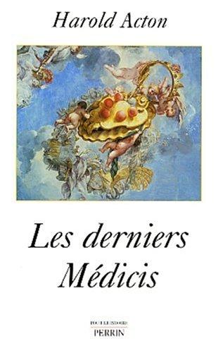 Les derniers Médicis