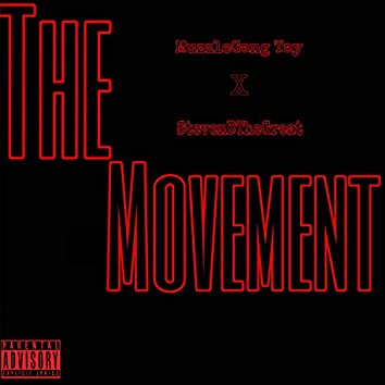 The Movement (feat. Steven B the Great)