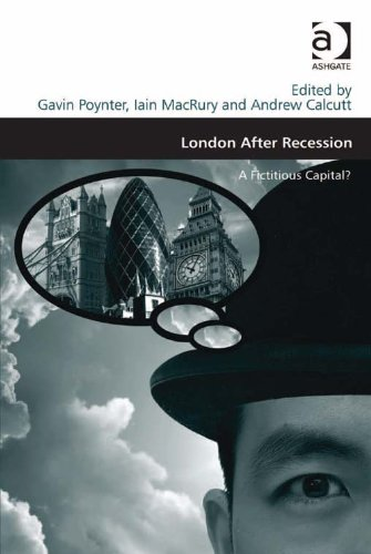 London After Recession: A Fictitious Capital? (Design and the Built Environment)