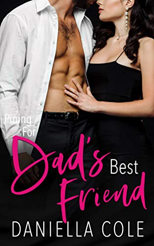 Pining For Dad's Best Friend