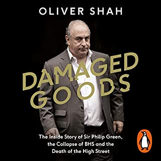 Damaged Goods                   By:                                                                                                                                 Oliver Shah                               Narrated by:                                                                                                                                 Oliver Shah                      Length: 12 hrs and 12 mins     310 ratings     Overall 4.7