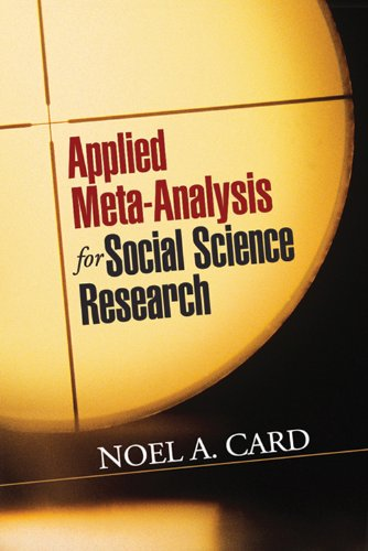 Applied Meta-Analysis for Social Science Research (Methodology in the Social Sciences) (English Edition)
