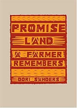 Promise Land: A Farmer Remembers 0976096307 Book Cover