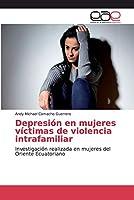 Depresión en mujeres víctimas de violencia intrafamiliar