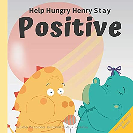 Help Hungry Henry Stay Positive