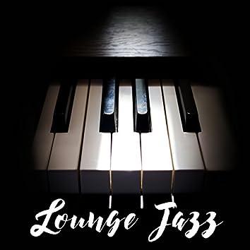 Lounge Jazz: Piano Background Music for Restaurant, Bar, Relaxation, Sleep, Friday Jazz, Piano Instrumental Tracks