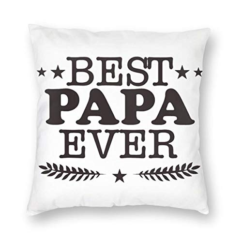 NOT Best Papa Ever Throw Pillow Case Decorative Pillow Case Home Decor Invisible Zippered Industrial Style Pillowcase
