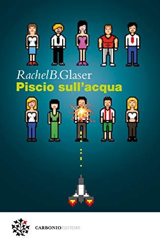 Piscio sull'acqua (Italian Edition)